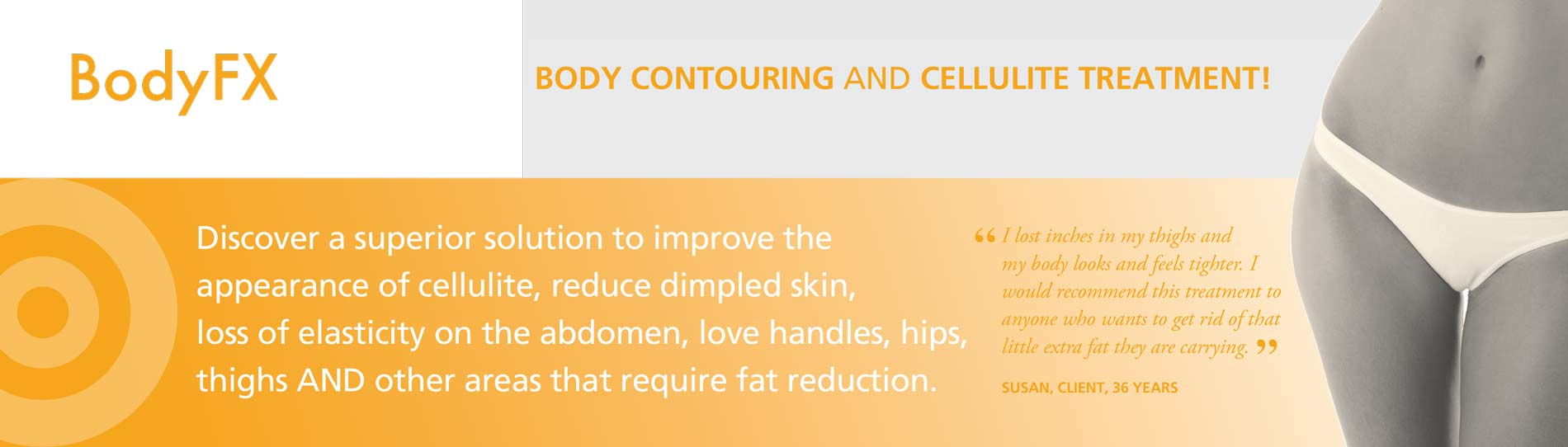 Body FX Contouring And Cellulite Treatment